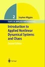 Introduction to Applied Nonlinear Dynamical Systems and Chaos (TEXTS IN APPLIED MATHEMATICS, nr. 2)