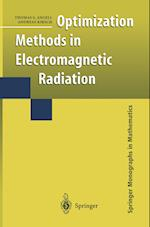 Optimization Methods in Electromagnetic Radiation (Springer Monographs in Mathematics)