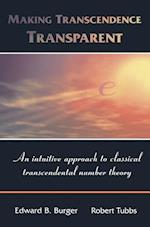 Making Transcendence Transparent af Edward B Burger, Robert Tubbs