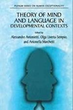 Theory of Mind and Language in Developmental Contexts (The Springer Series on Human Exceptionality)