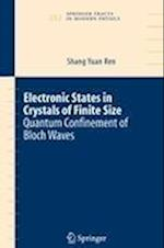 Electronic States in Crystals of Finite Size (SPRINGER TRACTS IN MODERN PHYSICS, nr. 212)
