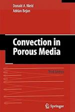 Convection in Porous Media af Adrian Bejan, Donald A Nield