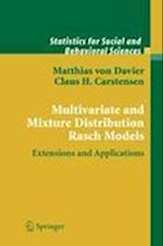 Multivariate and Mixture Distribution Rasch Models : Extensions and Applications