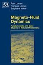 Magneto-Fluid Dynamics (Astronomy and Astrophysics Library)