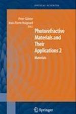 Photorefractive Materials and Their Applications (Springer Series in Optical Sciences, nr. 114)