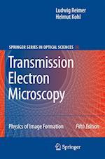 Transmission Electron Microscopy af Ludwig Reimer, Helmut Kohl