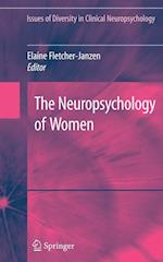 The Neuropsychology of Women (Issues of Diversity in Clinical Neuropsychology)
