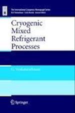 Cryogenic Mixed Refrigerant Processes