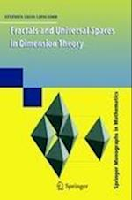 Fractals and Universal Spaces in Dimension Theory (Springer Monographs in Mathematics)