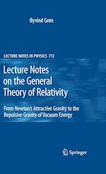Lecture Notes on the General Theory of Relativity (LECTURE NOTES IN PHYSICS, nr. 772)