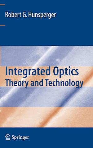 Bog, paperback Integrated Optics af Robert G Hunsperger