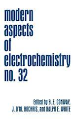Modern Aspects of Electrochemistry (MODERN ASPECTS OF ELECTROCHEMISTRY, nr. 32)