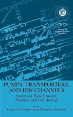 Pumps, Transporters, and Ion Channels (Series of the Centro de Estudios Cientificos)
