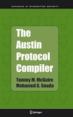 The Austin Protocol Compiler (Advances in Information Security, nr. 13)