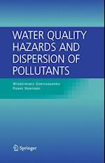 Water Quality Hazards and Dispersion of Pollutants af Pawel Rowinski, Wlodzimierz Czernuszenko