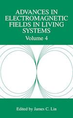 Advances in Electromagnetic Fields in Living Systems (Advances in Electromagnetic Fields in Living Systems, nr. 4)