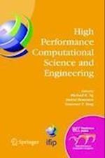 High Performance Computational Science and Engineering : IFIP TC5 Workshop on High Performance Computational Science and Engineering (HPCSE), World Co