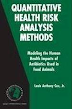 Quantitative Health Risk Analysis Methods (INTERNATIONAL SERIES IN OPERATIONS RESEARCH & MANAGEMENT SCIENCE, nr. 82)