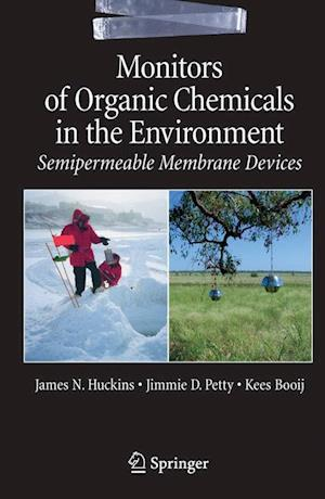 Monitors of Organic Chemicals in the Environment : Semipermeable Membrane Devices