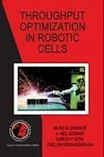 Throughput Optimization in Robotic Cells (INTERNATIONAL SERIES IN OPERATIONS RESEARCH & MANAGEMENT SCIENCE, nr. 101)