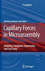Capillary Forces in Microassembly (Microtechnology and Mems)