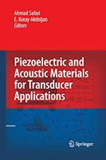 Piezoelectric and Acoustic Materials for Transducer Applications