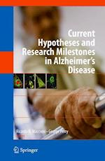 Current Hypotheses and Research Milestones in Alzheimer's Disease