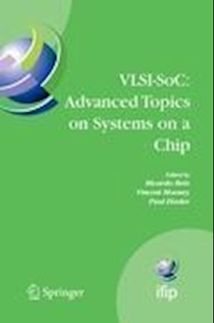 VLSI-SoC: Advanced Topics on Systems on a Chip : A Selection of Extended Versions of the Best Papers of the Fourteenth International Conference on Ver
