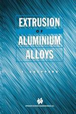 Extrusion of Aluminium Alloys