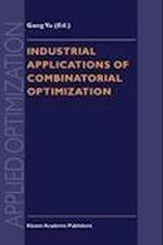 Industrial Applications of Combinatorial Optimization (APPLIED OPTIMIZATION, nr. 16)