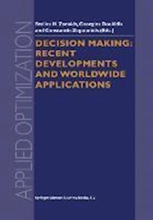 Decision Making: Recent Developments and Worldwide Applications