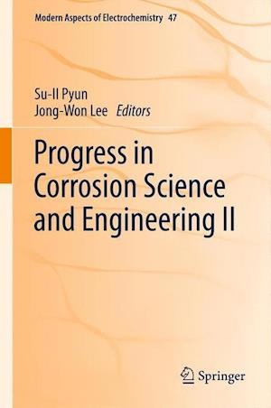 Progress in Corrosion Science and Engineering II