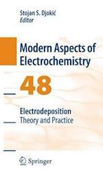 Electrodeposition (MODERN ASPECTS OF ELECTROCHEMISTRY, nr. 48)