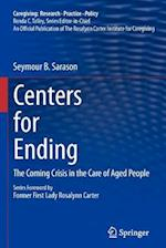 Centers for Ending (Caregiving: Research, Practice, Policy)