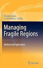 Managing Fragile Regions af Carla Freeman, Rongxing Guo