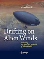 Drifting on Alien Winds af Michael Carroll