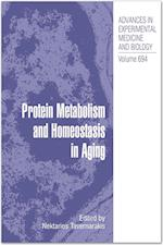Protein Metabolism and Homeostasis in Aging (ADVANCES IN EXPERIMENTAL MEDICINE AND BIOLOGY, nr. 694)
