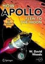 How Apollo Flew to the Moon (Springer Praxis Books)