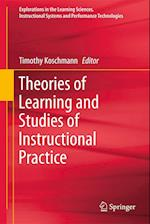 Theories of Learning and Studies of Instructional Practice (Explorations in the Learning Sciences, Instructional Systems and Performance Technologies)