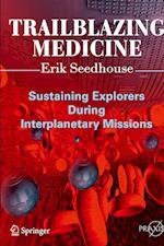 Trailblazing Medicine (Springer Praxis Books)