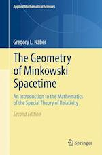 The Geometry of Minkowski Spacetime (APPLIED MATHEMATICAL SCIENCES, nr. 92)