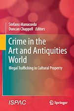 Crime in the Art and Antiquities World af Duncan Chappell, Stefano Manacorda