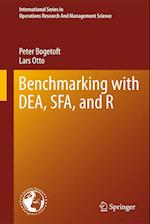 Benchmarking with DEA, SFA, and R af Peter Bogetoft, Lars Otto