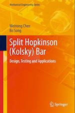 Split Hopkinson (Kolsky) Bar (MECHANICAL ENGINEERING SERIES)