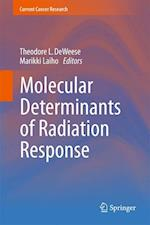 Molecular Determinants of Radiation Response (Current Cancer Research)