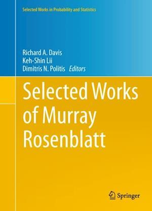 Selected Works of Murray Rosenblatt