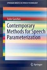Contemporary Methods for Speech Parameterization (Springerbriefs in Electrical and Computer Engineering / Springerbriefs in Speech Technology)