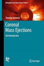 Coronal Mass Ejections: An Introduction af Timothy Howard