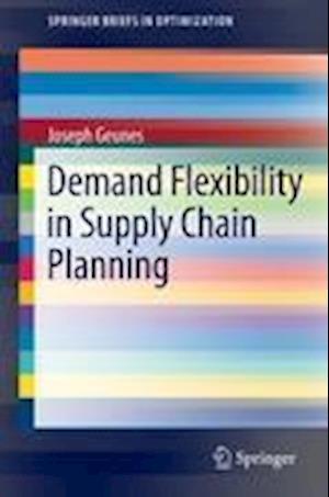 Demand Flexibility in Supply Chain Planning
