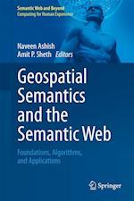 Geospatial Semantics and the Semantic Web (Semantic Web And Beyond)